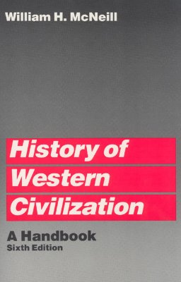 History of Western Civilization By McNeill, William H.
